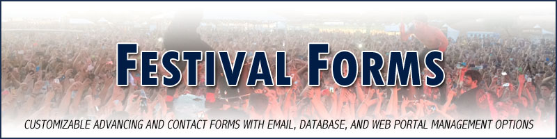 Festival Forms - Customizable Festival Advancing and Contact Forms